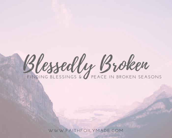Blessedly Broken
